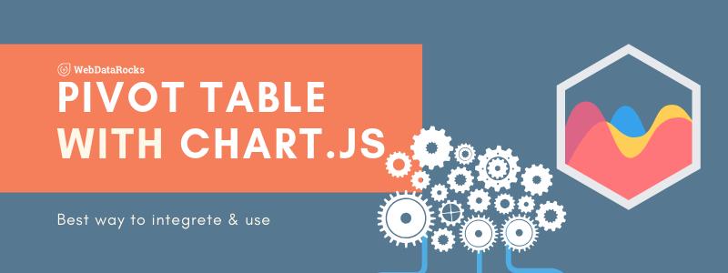 Pivot grid for Chart js | WebDataRocks